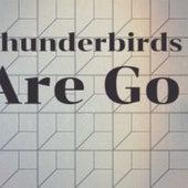 Thunderbirds Are Go de Various Artists