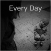 Every Day by Various Artists