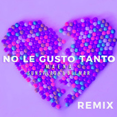No Le Gusto Tanto (Remix) by Sunsplash Maena