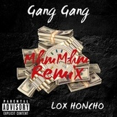 Gang Gang by Lox Honcho