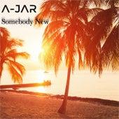 Somebody New by Ajar