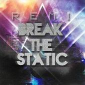 Break the Static de Remi
