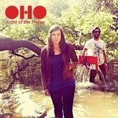 Land of the Happy de Oho