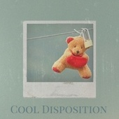 Cool Disposition by Various Artists