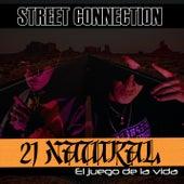 21 Natural: El Juego de la Vida de Street Connection
