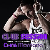 Club Session (Presented By Chris Montana) de Various Artists