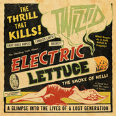 Electric Lettuce de Twiztid
