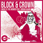 Music Is The Answer by Block and Crown