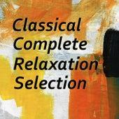 Classical Complete Relaxation Selection de Arthur Rodzinski