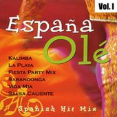España Olé: Spanish Hit Mix, Vol. I de Varios Artistas