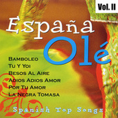 España Olé: Spanish Top Songs, Vol. II de German Garcia