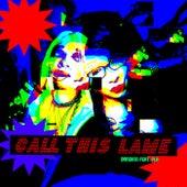 Call This Lame von Bansh111