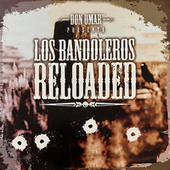 Los Bandoleros Reloaded de Don Omar