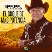 El Buque De Más Potencia de Pepe Hernández