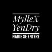 Nadie Se Entere de MylleX