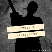 COVERS Y MINICOVERS, Vol. 1 de Lucho Attadía