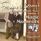 Frankie & Benny's The Classic Years Volume 4 - Magic Moments de Various Artists