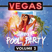 Vegas Summer Pool Party Volume 2 by Various Artists