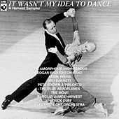 It Wasn't My Idea To Dance - A Harvest Sampler by Various Artists
