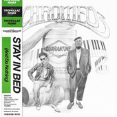 Stay In Bed (And Do Nothing) (Tropkillaz Remix) de Chromeo