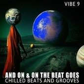 And on & on the Beat Goes - Vibe.9 by Various Artists