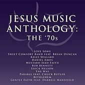 Jesus Music Anthology - The '70's de Various Artists