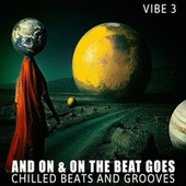 And on & on the Beat Goes - Vibe.3 von Various Artists