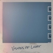Visions of Light by Various Artists