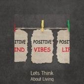 Lets Think About Living de Various Artists