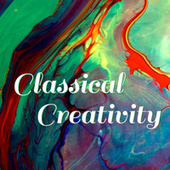 Classical Creativity by Various Artists