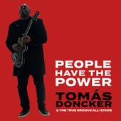People Have the Power de Tomás Doncker