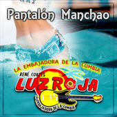 Pantalón Manchao by La Luz Roja De René Cortés