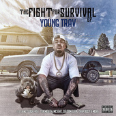 The Fight for Survival by Young Trav