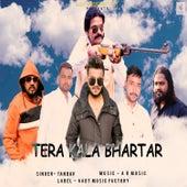 Tera Kala Bhartar by Tandav