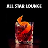 All Star Lounge by Various Artists