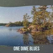 One Dime Blues fra Various Artists