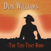 The Ties That Bind von Don Williams