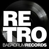 Retro By Babaorum Records von Various Artists