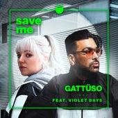 Save Me by Gattüso