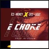 E Choke by Ice-Money