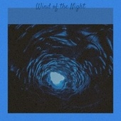 Wind of the Night by Various Artists
