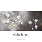 White Blood by Myun