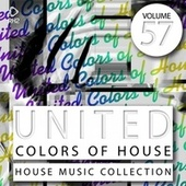 United Colors of House, Vol. 57 von Various Artists