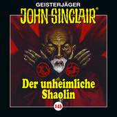 Folge 143: Der unheimliche Shaolin von John Sinclair