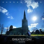 Greatest Day (Acoustic) by Hannah's Yard