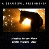 A Beautiful Friendship von Massimo Faraò