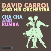 Cha Cha and Rhumba Rythmns by David Carroll