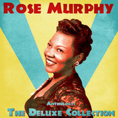 Anthology: The Deluxe Collection (Remastered) de Rose Murphy