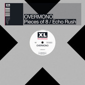 Pieces of 8 / Echo Rush de Overmono