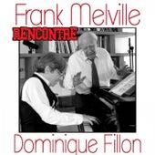 Rencontre de Frank Melville